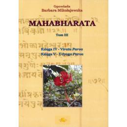Mahabharata Tom III - Księga IV i Księga V