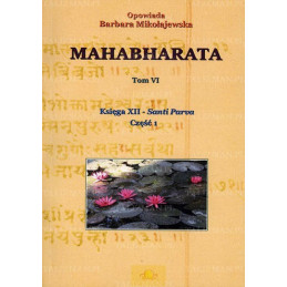 Mahabharata Tom VI - Księga XII cz1