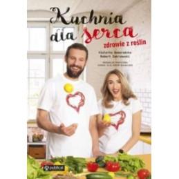 Kuchnia dla serca Zdrowie z roślin