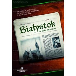 Egz. ekspozycyjny - Białystok nie tylko kulturalny 1944-1946