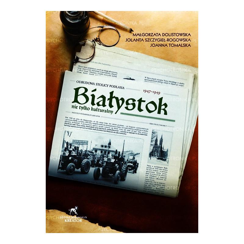 Egz. ekspozycyjny - Białystok nie tylko kulturalny 1947-1949