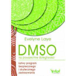 DMSO na powszechne dolegliwości. Łatwy program bezpiecznego i skutecznego zastosowania