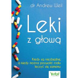 (Ebook) Leki z głową. Kiedy...