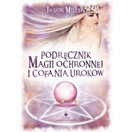 Egz. ekspozycyjny - Podręcznik magii ochronnej i cofania uroków
