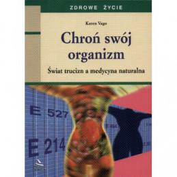 CHRON SWOJ ORGANIZM