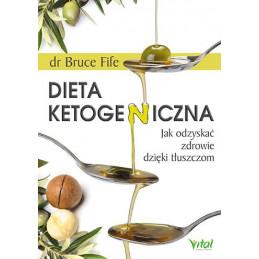 Egz. ekspozycyjny - Dieta ketogeniczna. Jak odzyskać zdrowie dzięki tłuszczom
