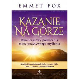 Egz. ekspozycyjny - Kazanie na górze. Ponadczasowy podręcznik mocy pozytywnego myślenia