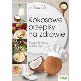 Egz. ekspozycyjny - Kokosowe przepisy na zdrowie. Książka kucharska doktora Fife'a