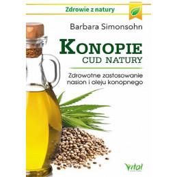 Egz. ekspozycyjny - Konopie cud natury. Zdrowotne zastosowanie nasion i oleju konopnego