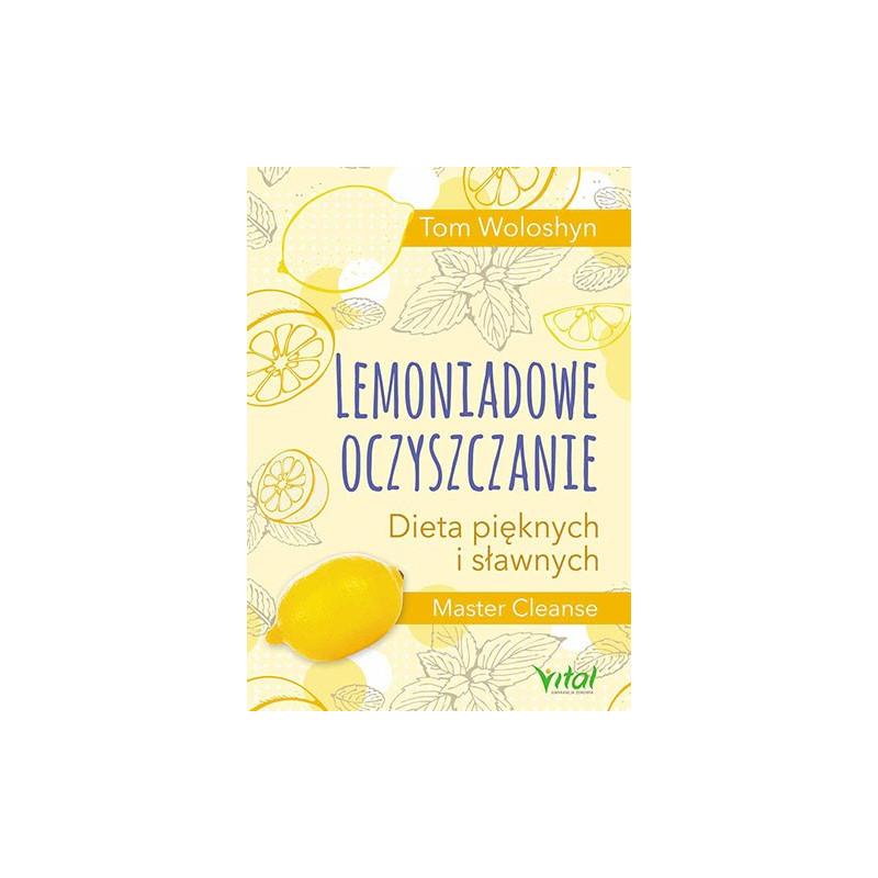 Lemoniadowe oczyszczanie. Dieta pięknych i sławnych