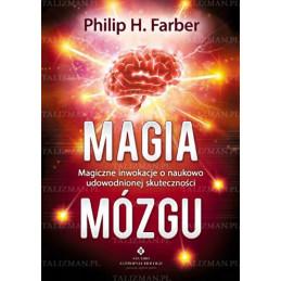 Egz. ekspozycyjny - Magia mózgu - Magiczne inwokacje o naukowo udowodnionej skuteczności