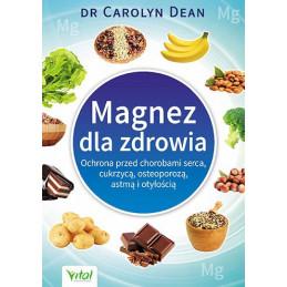 Egz. ekspozycyjny - Magnez dla zdrowia. Ochrona przed chorobami serca, cukrzycą, osteoporozą, astmą i otyłością