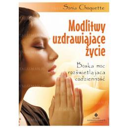 Egz. ekspozycyjny - Modlitwy uzdrawiające życie. Boska moc rozświetlająca codzienność