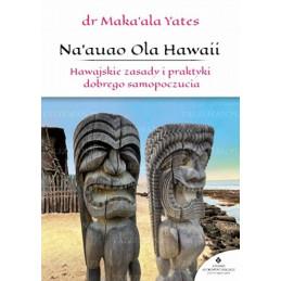Egz. ekspozycyjny - Na'auao Ola Hawaii. Hawajskie zasady i praktyki dobrego samopoczucia