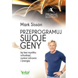 Egz. ekspozycyjny - Przeprogramuj swoje geny, by bez wysiłku schudnąć, zyskać zdrowie i energię