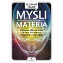 Egz. ekspozycyjny - Myśli to materia. Szokujące odkrycia o tym, jak Twój mózg tworzy materialną rzeczywistość