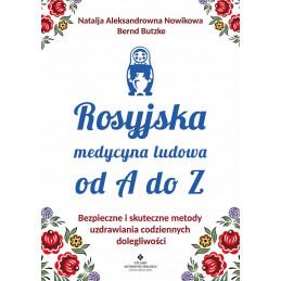 Rosyjska medycyna ludowa do A do Z