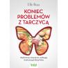 (Ebook) Koniec problemów z tarczycą