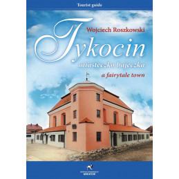 Tykocin - miasteczko bajeczka