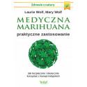 Medyczna marihuana – praktyczne zastosowanie. Jak bezpiecznie i skutecznie korzystać z konopi indyjskich
