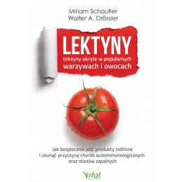 Lektyny - toksyny ukryte w popularnych warzywach i owocach