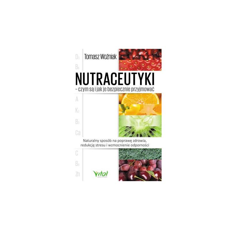 Egz. ekspozycyjny - Nutraceutyki – czym są i jak je bezpiecznie przyjmować.