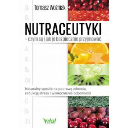 Nutraceutyki – czym są i jak je bezpiecznie przyjmować