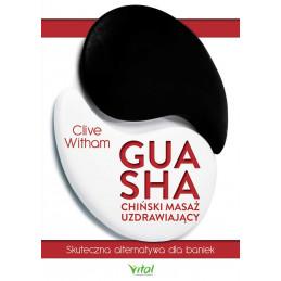 Gua Sha - chiński masaż uzdrawiający