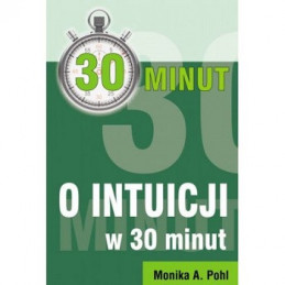 O intuicji w 30 minut