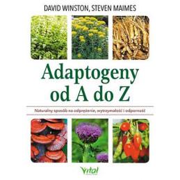 Adaptogeny od A do Z David Winston Steven Maimes MW