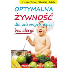 Optymalna żywność dla zdrowych dzieci bez alergii