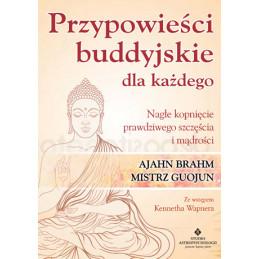 Przypowiesci buddyjskie dla kazdego Ajahn Brahm NP