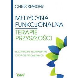 Medycyna funkcjonalna Chris Kresser NP