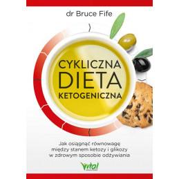 Cykliczna dieta ketogeniczna Bruce Fife IK