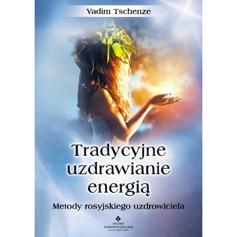 tradycyjne uzdrawianie energia