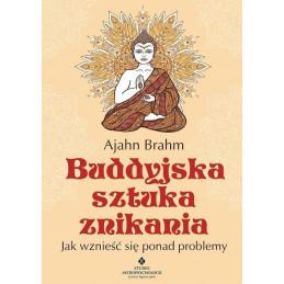 buddyjska sztuka znikania jak wznie si ponad problemy