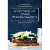 (Ebook) Wylecz refluks i zgagę prawidłową dietą. 100 prostych przepisów diety antyrefluksowej