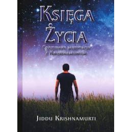 Księga Życia. Codzienne medytacje z Krishnamurtim