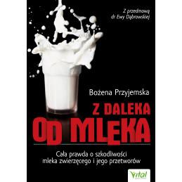 (Ebook) Z daleka od mleka....