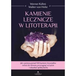 Kamienie lecznicze w litoterapii Werner Kuhni EK