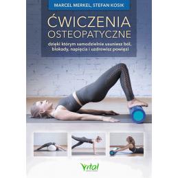 Cwiczenia osteopatyczne Marcel Merkel Stefan Kosik IK 1