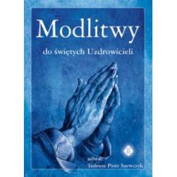 Modlitwy do świętych uzdrowicieli - okł. NIEBIESKA