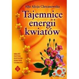 Tajemnice energii kwiatów