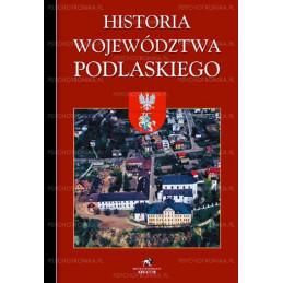 Historia Województwa Podlaskiego opr. twarda