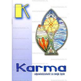 Karma. Odpowiedzialność za swoje życie