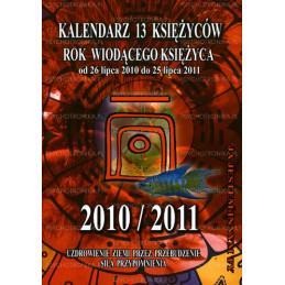 Kalendarz 13 księżyców - rok wiodącego księżyca 2010/2011