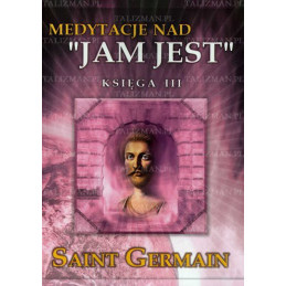 Medytacje nad Jam Jest - księga III